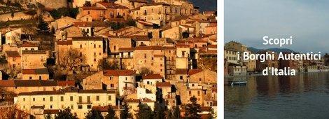 Scopri i Borghi Autentici d'Italia