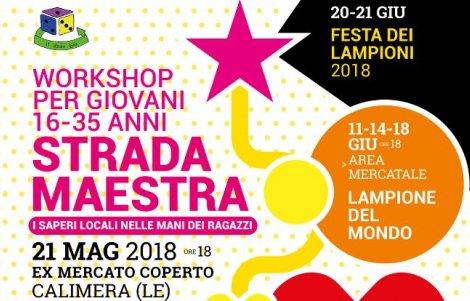 """""""La Strada Maestra"""": il percorso per ragazzi del progetto LAMPU! a Calimera (Le)"""